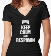 Gamer, Keep calm and respawn Women's Fitted V-Neck T-Shirt