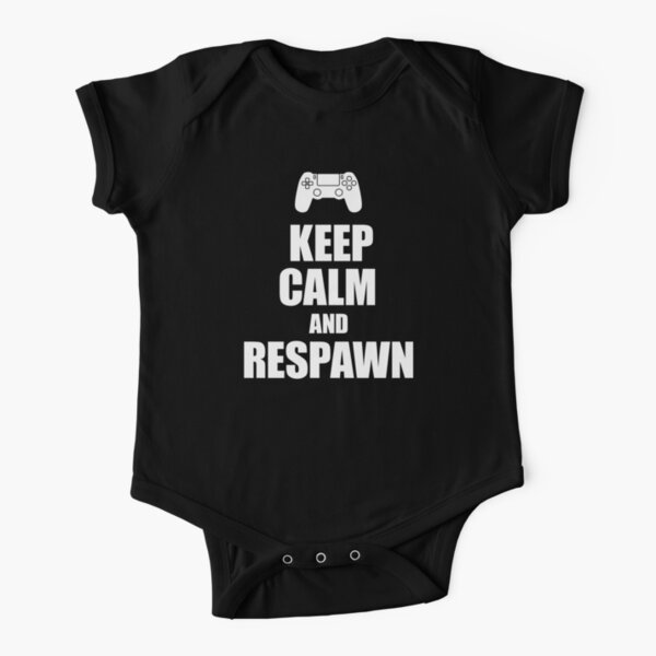Gamer, Keep calm and respawn Short Sleeve Baby One-Piece