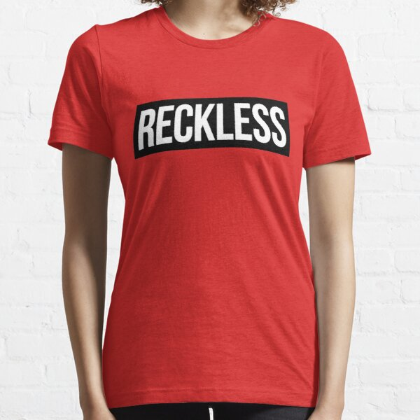 Reckless Essential T-Shirt