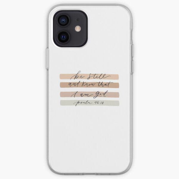 Be still and know that I am God iPhone Soft Case
