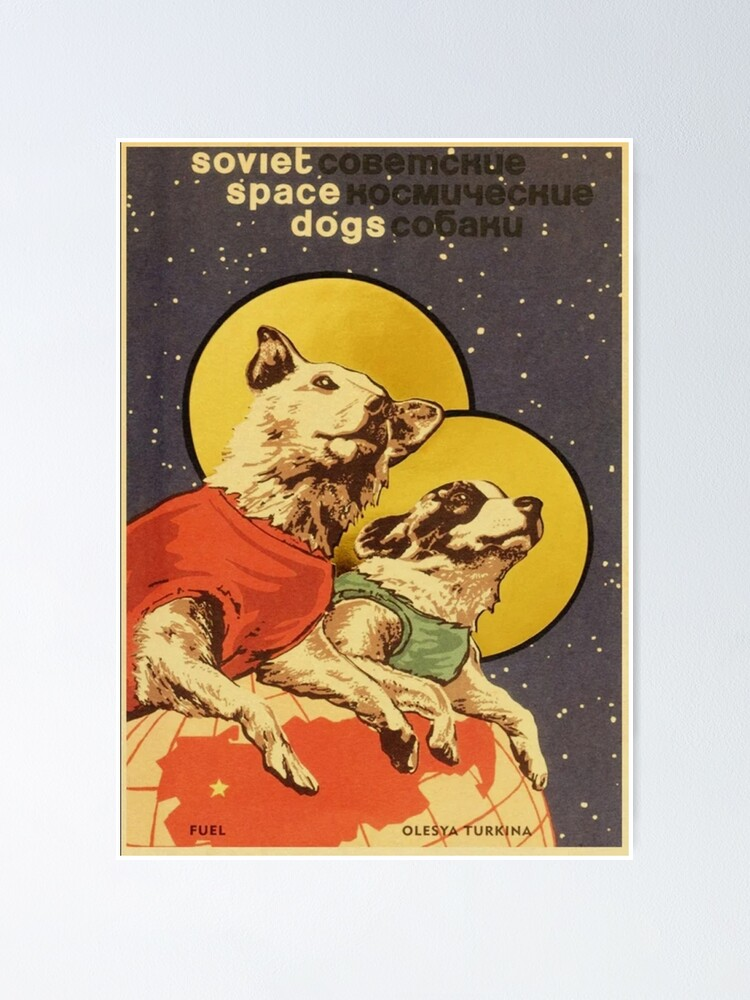 Alternate view of Soviet Space Dogs Poster