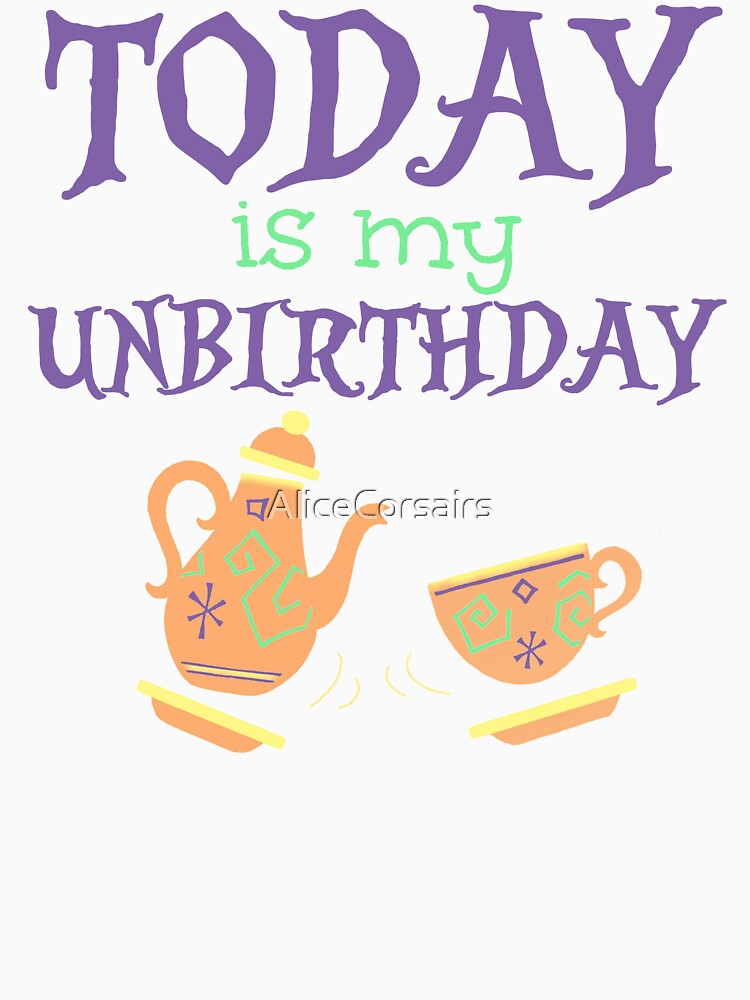Unbirthday by AliceCorsairs