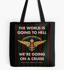 The World Is Going To Hell... Tote Bag