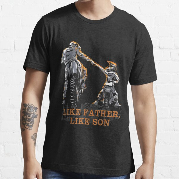 Motocross Dirt Bike gift - Like Father Like Son gift for dad and son Essential T-Shirt