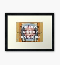 The New Frontier Lies Within Framed Print