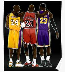 Kobe Michael Lebron Together Poster