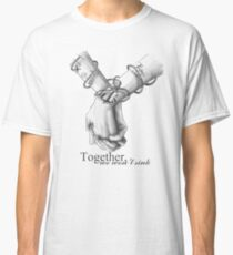Together We Won't Sink Classic T-Shirt