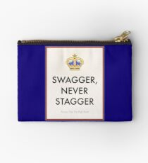 Swagger Never Stagger Studio Pouch
