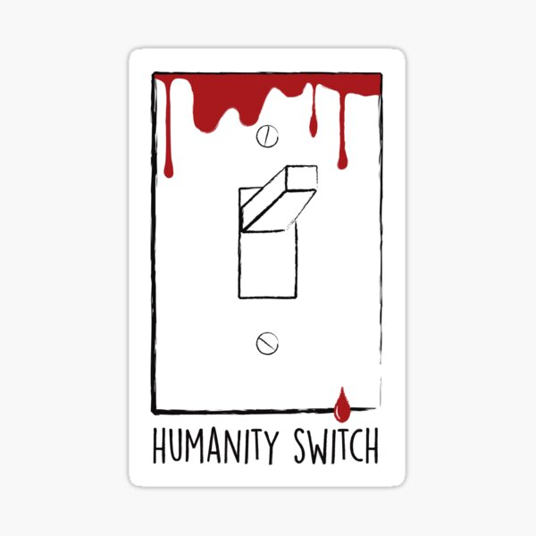 Humanity Switch Sticker Sticker