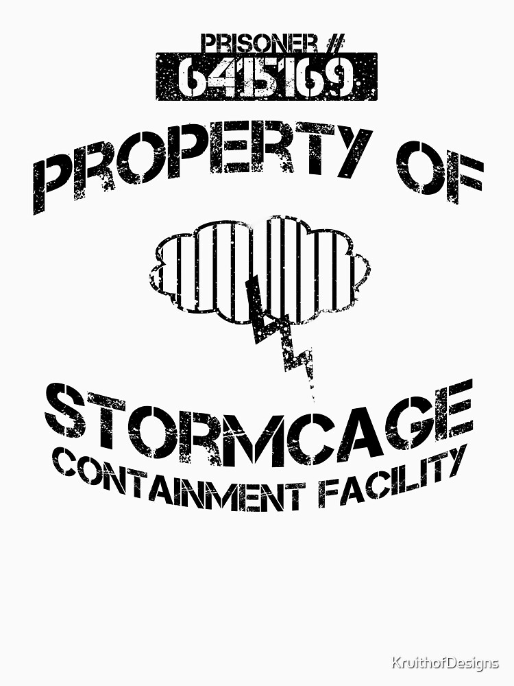 Stormcage Containment Facility Black Writing | Unisex T-Shirt