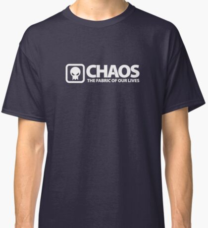Chaos: The Fabric of Our Lives Classic T-Shirt