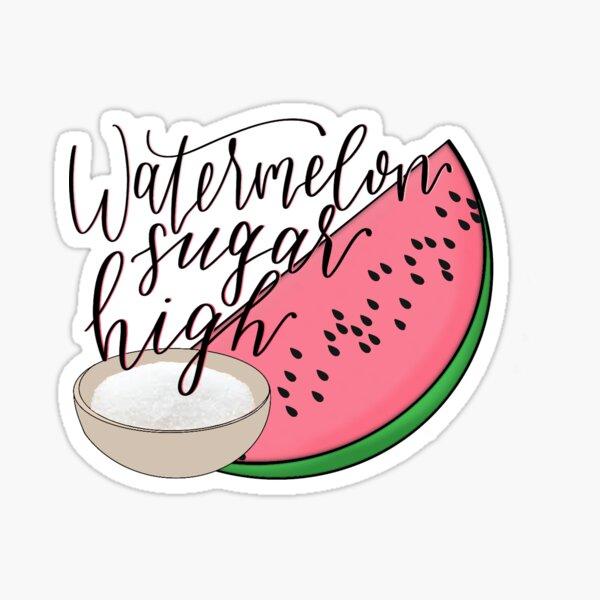 Watermelon Sugar High Digital Lettering Sticker By Averycooluser Redbubble