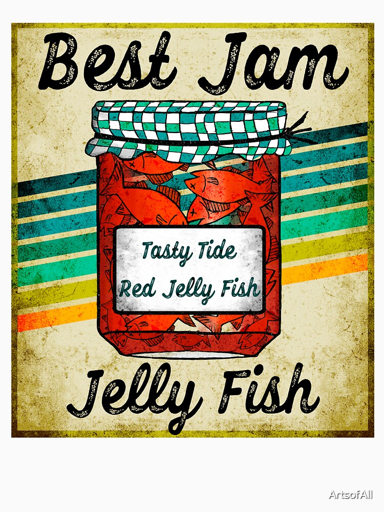 Best Jam Jelly Fish by ArtsofAll