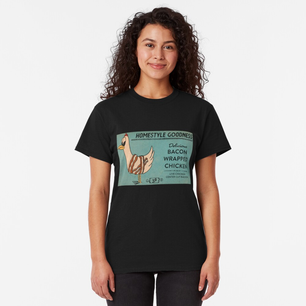 Bacon Wrapped Chicken Classic T-Shirt