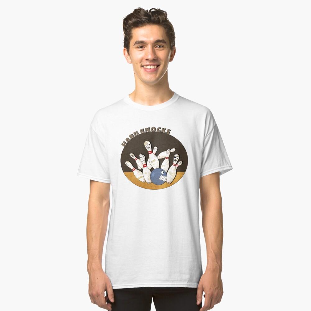 It's A Hard Knock Life! Classic T-Shirt