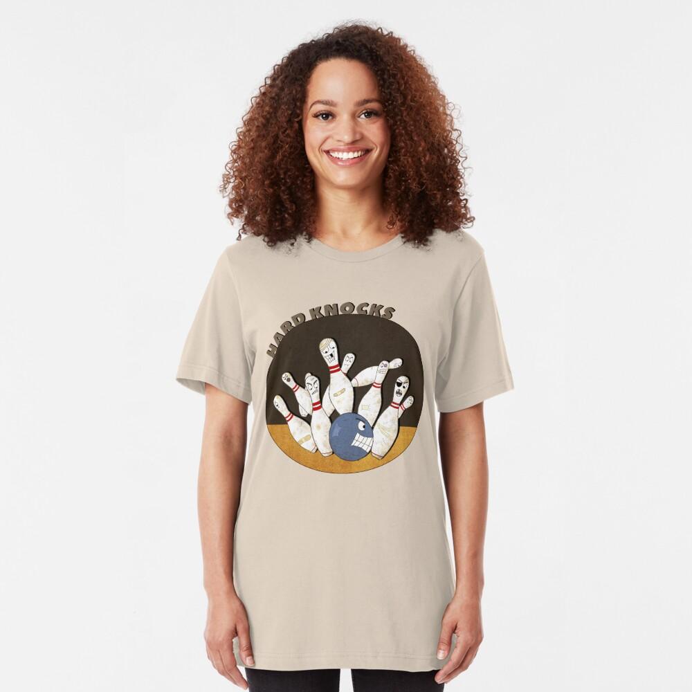 It's A Hard Knock Life! Slim Fit T-Shirt