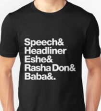 Homage to Speech & Headliner of Arrested Development Unisex T-Shirt