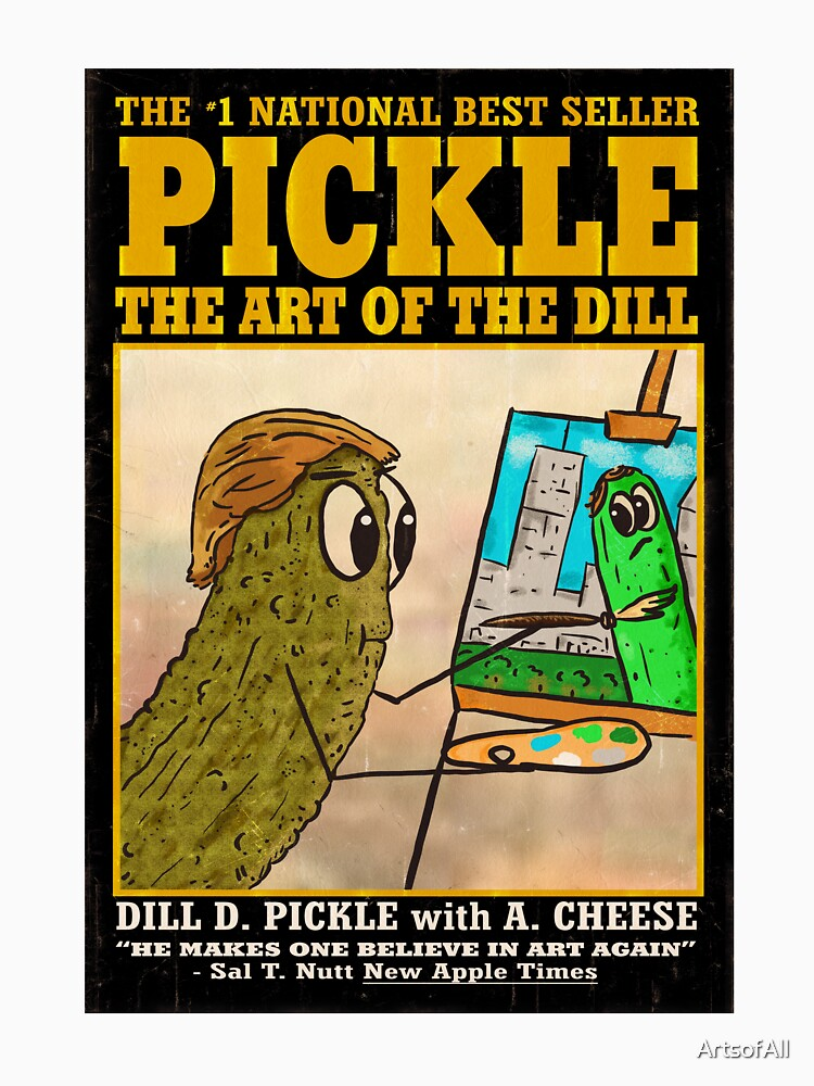 The Art of The Dill by ArtsofAll