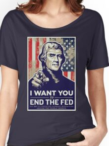 Thomas Jefferson End the Fed Women's Relaxed Fit T-Shirt