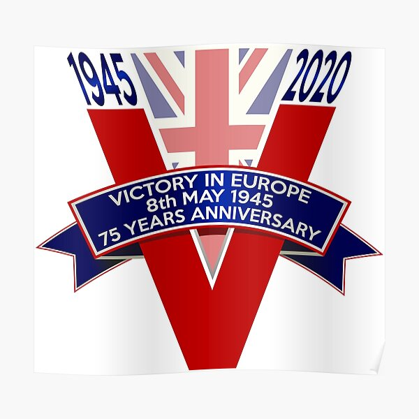 Ve Day Posters | Redbubble