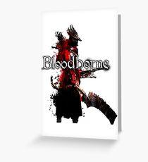 Bloodborne - Hunter Greeting Card
