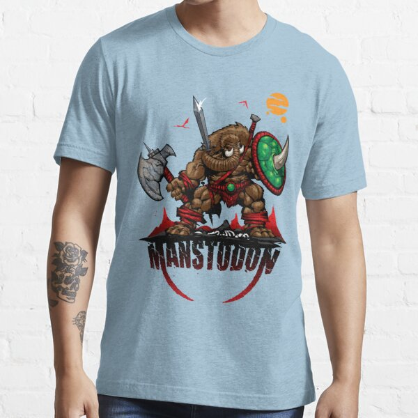 MANSTODON! Essential T-Shirt