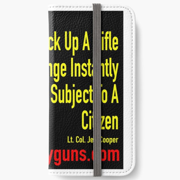 Armed Men And Women Are Citizens iPhone Wallet