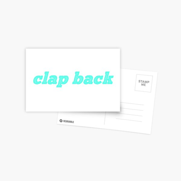 Clap Back Postcard