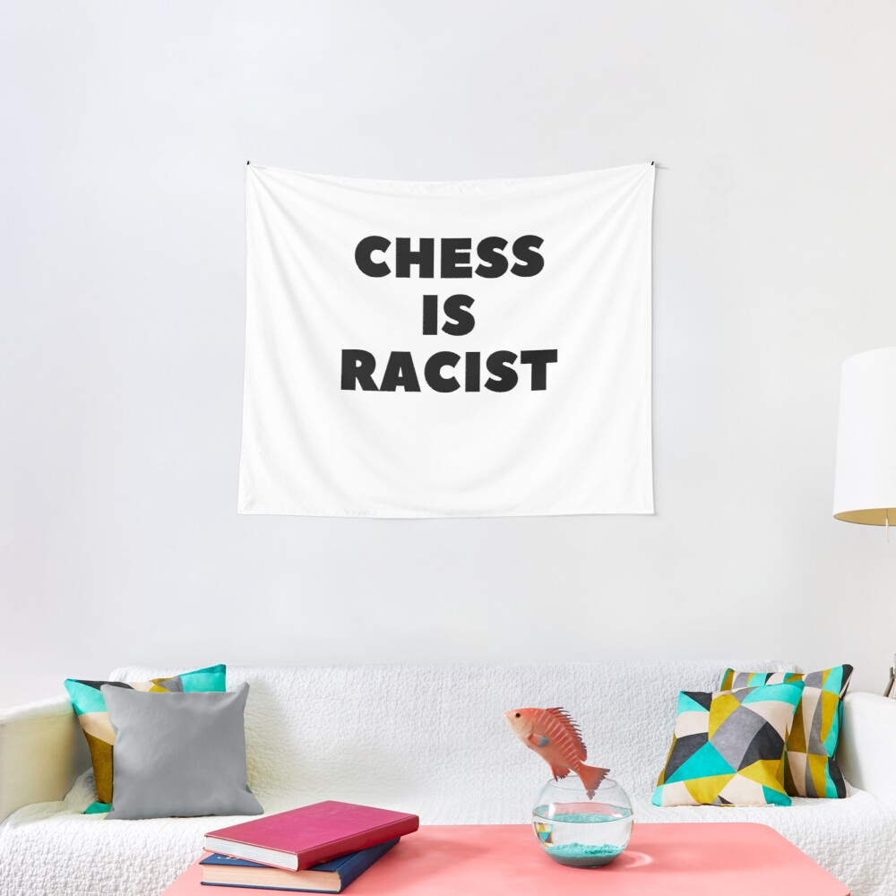 CHESS IS RACIST Tapestry
