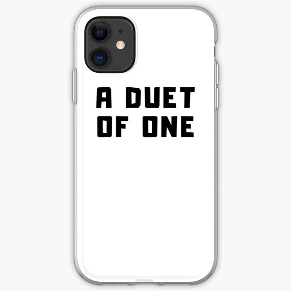 A DUET OF ONE iPhone Soft Case