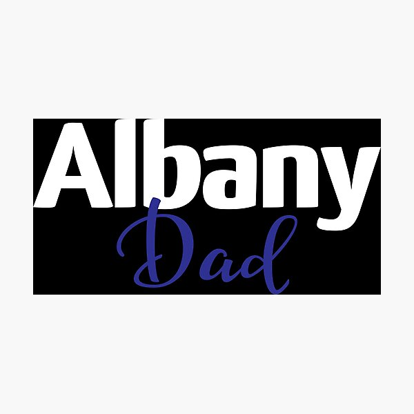 Albany Dad New York Raised Me Photographic Print