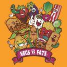 VEGS VS FATS by candelakis