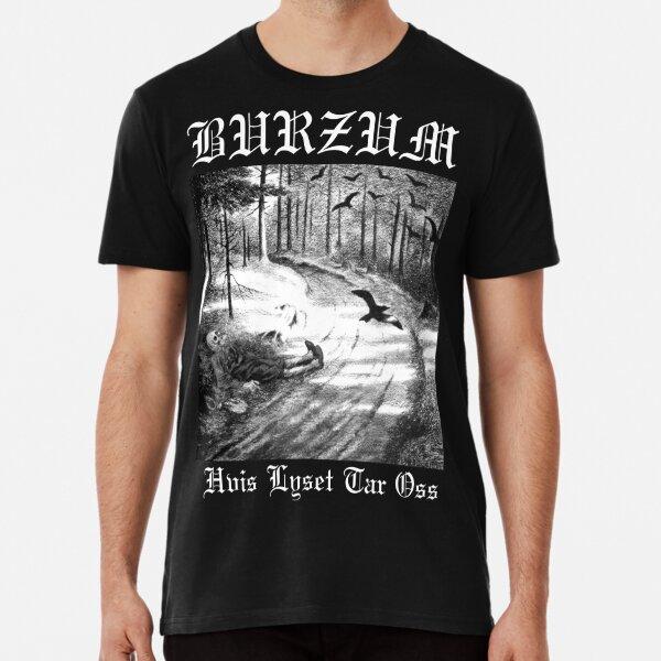 Burzum Hvis Lyset Tar Oss - Black High Quality Premium T-Shirt