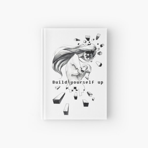 Build yourself up Hardcover Journal