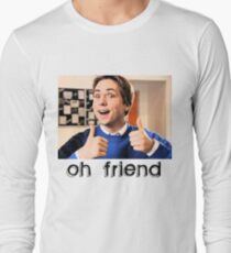 Oh Friend! T-Shirt