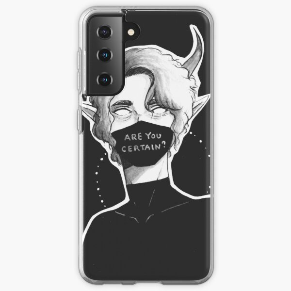 Are You Certain? Samsung Galaxy Soft Case