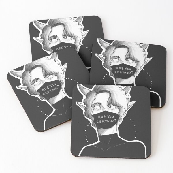 Are You Certain? Coasters (Set of 4)