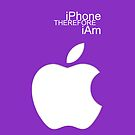 iPhone THEREFORE iAm by BLAH! Designs