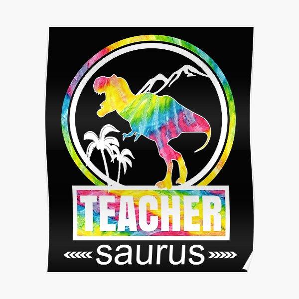 Teachersaurus Dinosaur Funny Teacher School Cute Design Poster