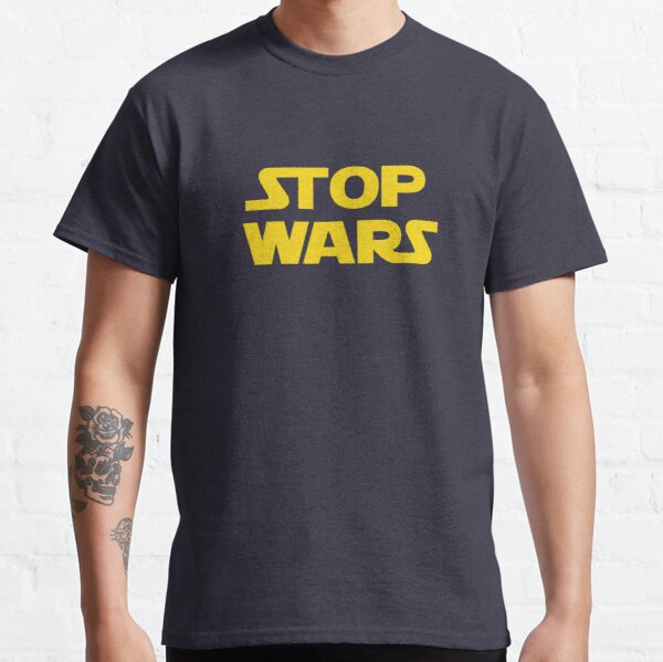 Details about  /Stop Wars Peace T shirt Men Women T-shirt Cool Dad Tee Save World Birthday gift