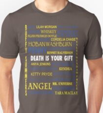 Joss Whedon - Death Is Your Gift  Slim Fit T-Shirt