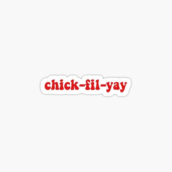 chick-fil-yay Sticker