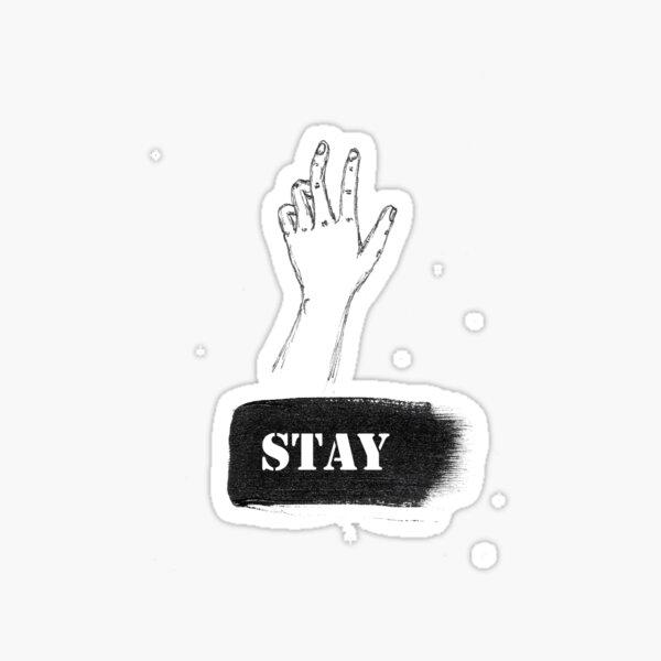 Please Stay Sticker