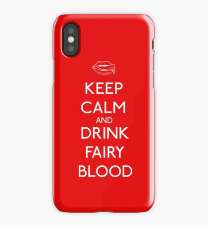 Keep Calm and Drink Fairy Blood iPhone Case/Skin