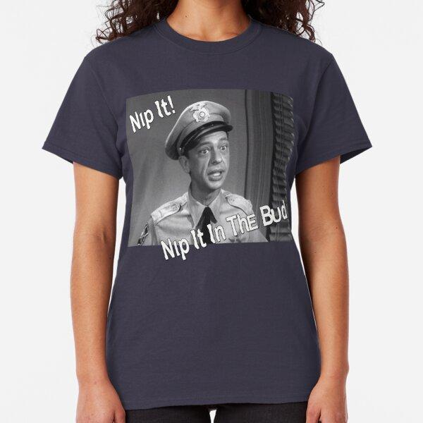 Barney Fife, Nip It Classic T-Shirt