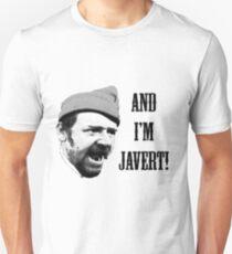 Camiseta ajustada ¡Y yo soy Javert!