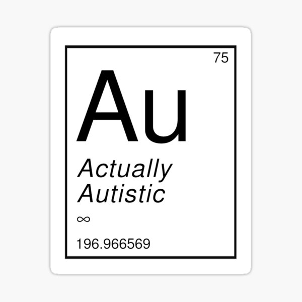 Actually Autistic Periodic Table Sticker