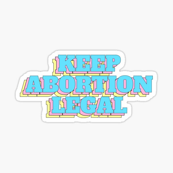 Keep abortion legal Sticker