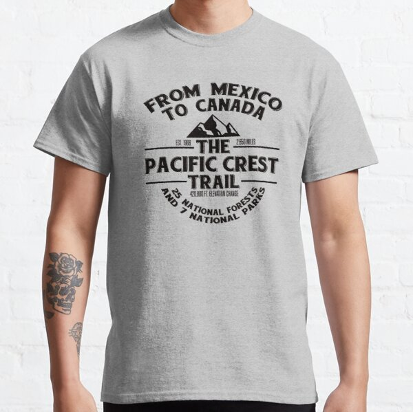 The Pacific Crest Trail - for Thru-Hikers, Hikers, Backpackers Classic T-Shirt