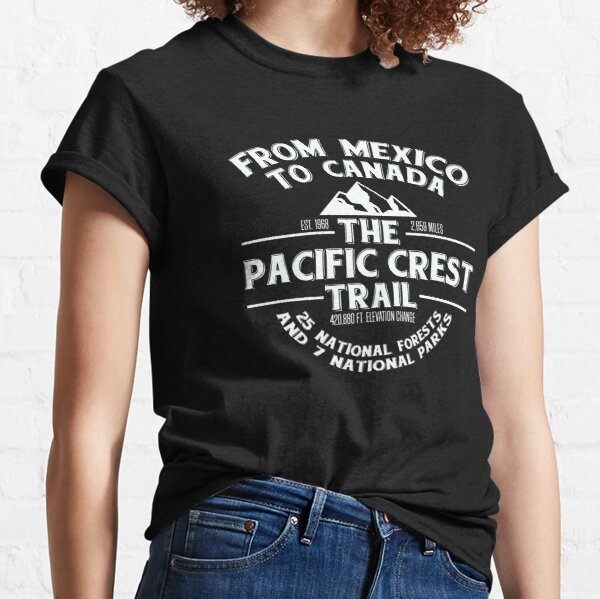The Pacific Crest Trail - From Canada to Mexico Classic T-Shirt